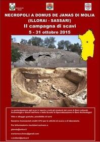 NECROPOLI A DOMUS DE JANAS DI MOLIA (ILLORAI - SASSARI) Avvio II campagna di scavi 5 ottobre - 6 novembre 2015